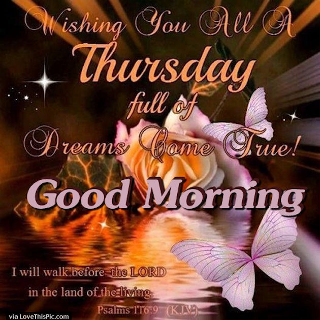 Good Morning Thursday Wishing Your Dreams Come True