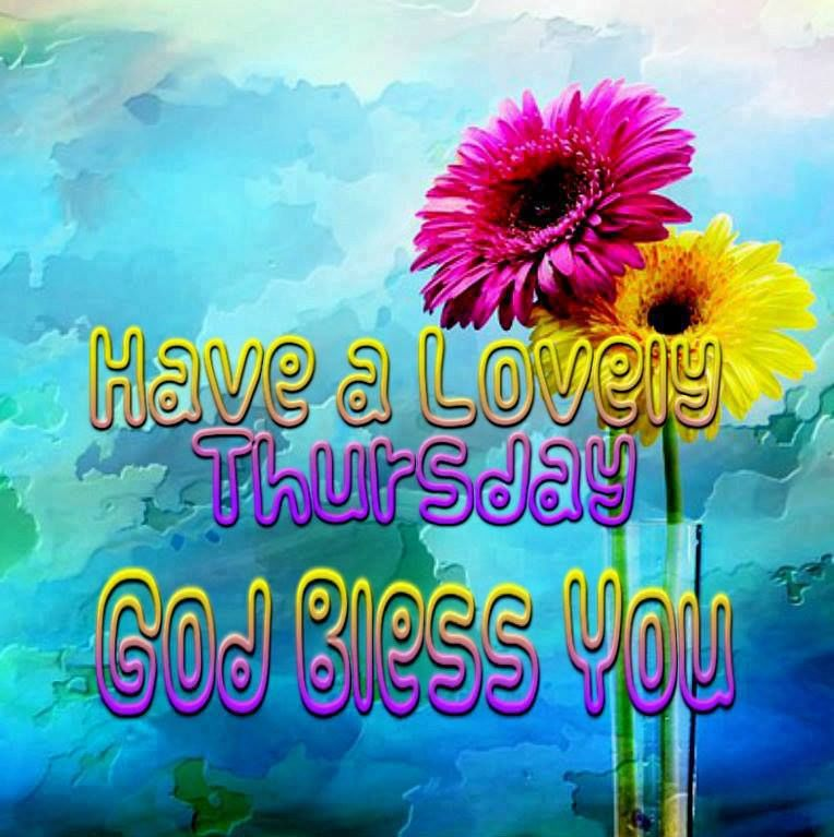 Have A Lovely Thursday Pictures Photos And Images For
