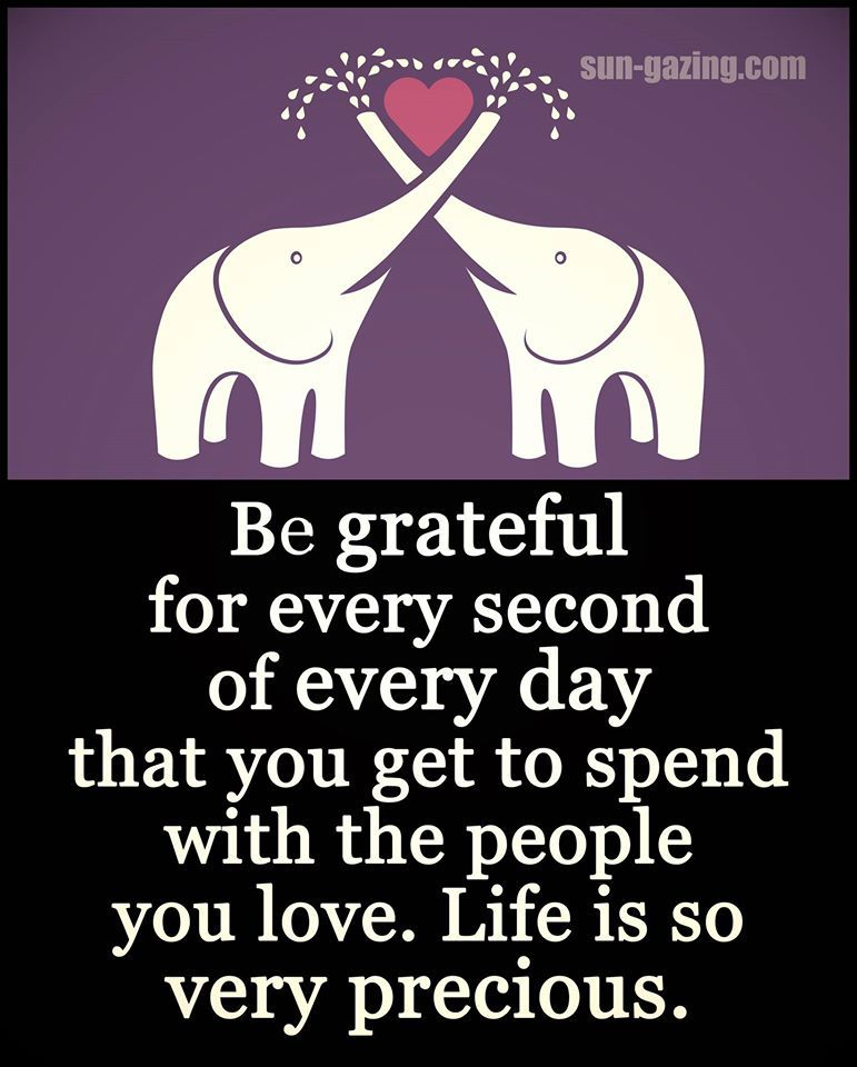 Life Sayings And Quotes Pictures: Be Grateful For Every Second Of Every Day Pictures, Photos