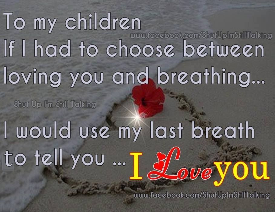 To My Children I Love You Pictures, Photos, And Images For