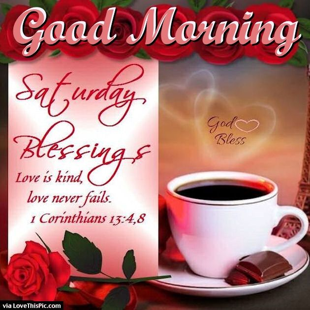 Good Morning Saturday Blessings Love Quote Pictures