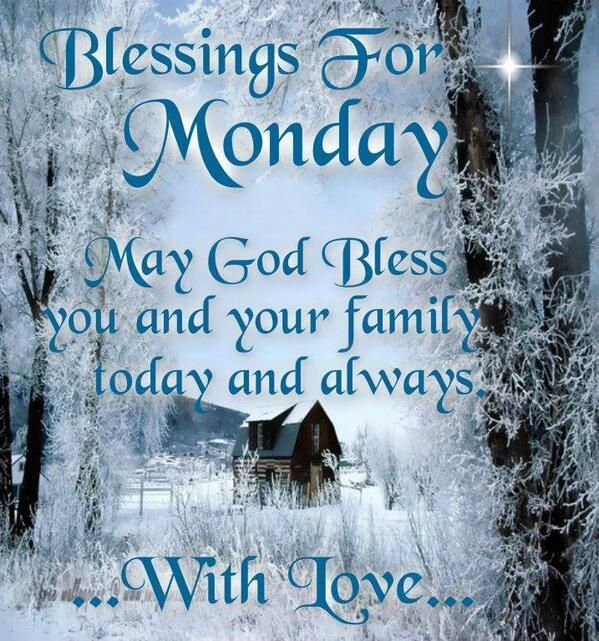 Blessings for monday may god bless you and your family - Monday blessings quotes and images ...