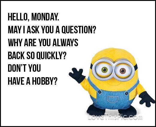 241135-Hello-Monday.jpg