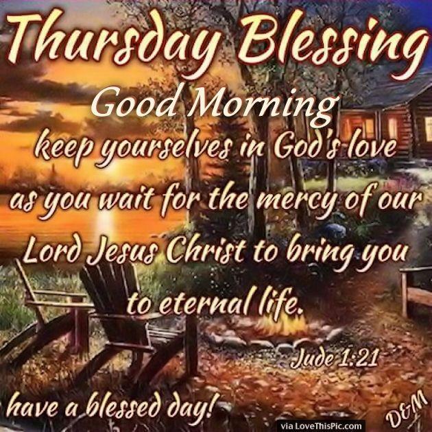 thursday blessings good morning keep yourself in gods love