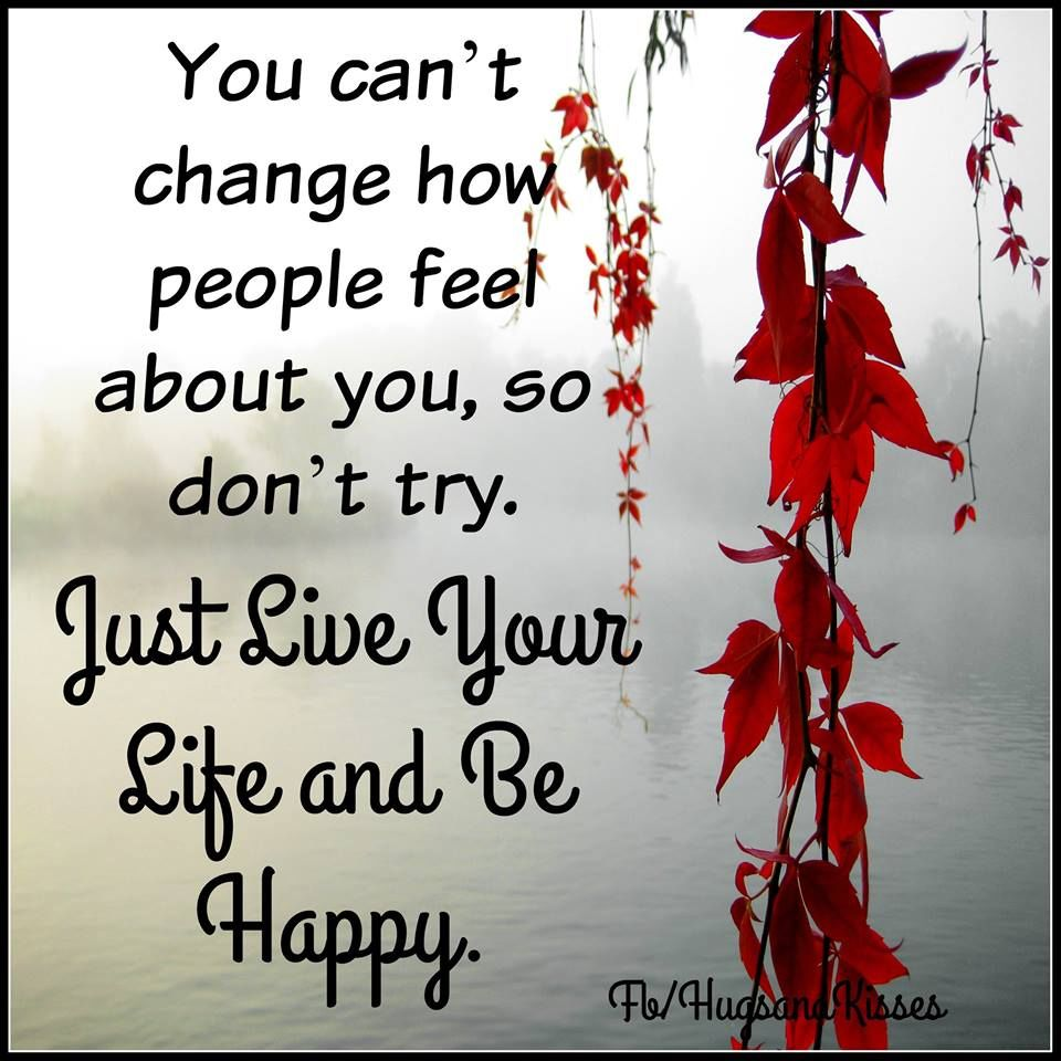Just Life Quotes Images: Just Live Your Life And Be Happy Pictures, Photos, And