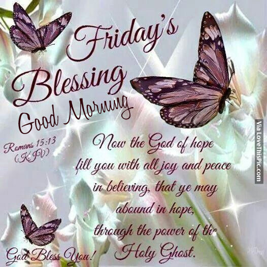 Good Morning Blessings Friday : Friday s blessing good morning pictures photos and