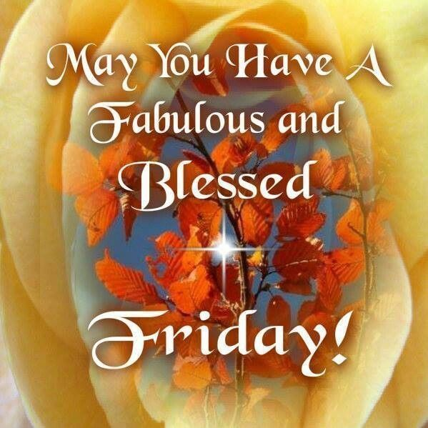 Friday S Fab Five Images On Pinterest: Have You Have A Fabulous And Blessed Friday Pictures