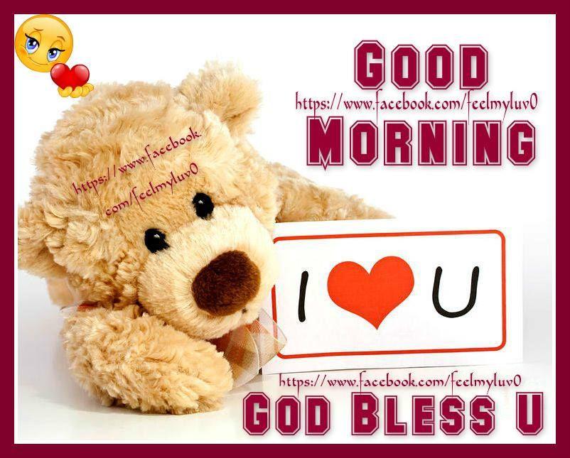 good morning i love you god bless