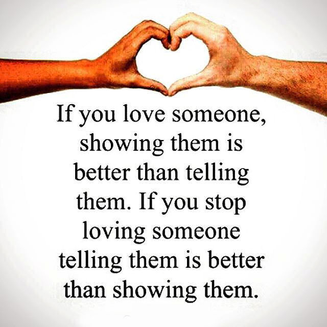 Showing Love: If You Love Someone Showing Them Is Better Than Telling