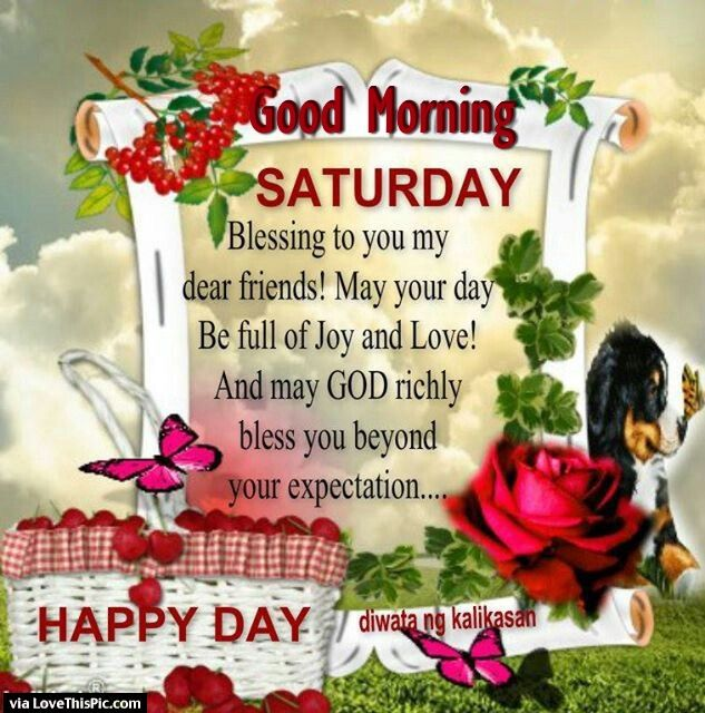 Good Morning Quotes Blessings: Good Morning Saturday Blessings To My Dear Friend Pictures