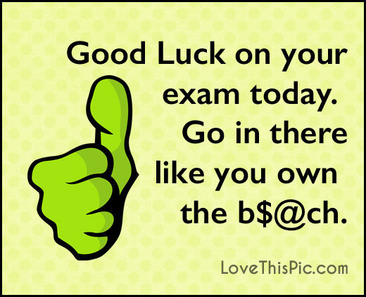 Good Luck On Your Exam Quotes: Good Luck On Your Exam Today Pictures, Photos, And Images