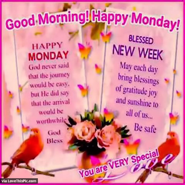 Good morning happy monday blessed new week pictures photos and good morning happy monday blessed new week m4hsunfo