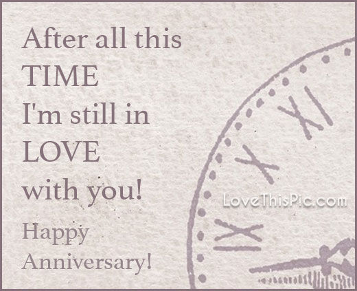 After All This Time I Still Love You Happy Anniversary