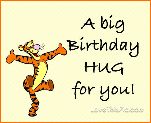A Big Birthday Hug Pictures Photos And Images For