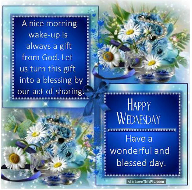 Morning are a gift from god happy wednesday pictures photos and morning are a gift from god happy wednesday negle