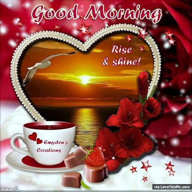Good Morning Quotes Rise And Shine : Good morning rise and shine quote pictures photos
