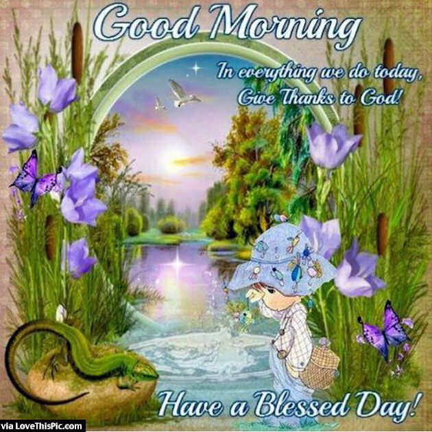 good morning have a blessed day quote pictures photos