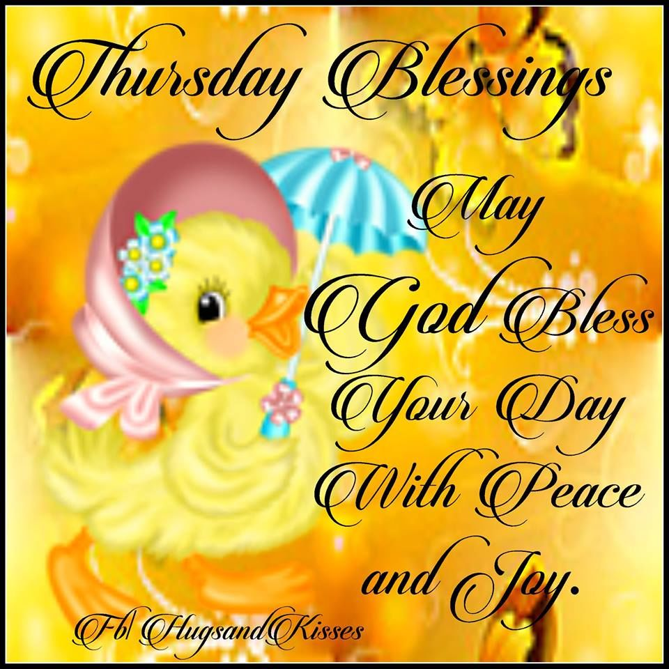 Thursday Blessings May God Bless Your Day With Peace And Joy