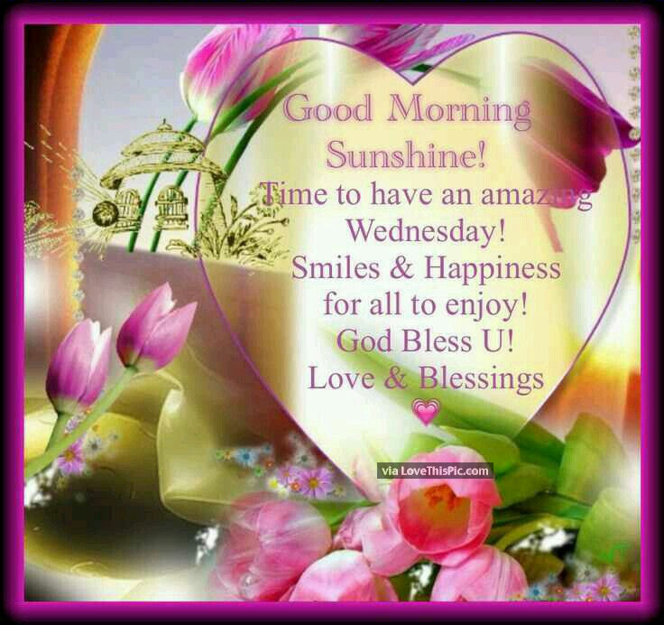 Wed Morning Quotes: Happy Wednesday Good Morning Sunshine Pictures, Photos