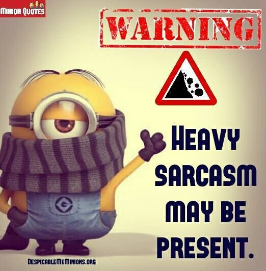 Funny Sarcastic Quote: Heavy Sarcasm May Be Present Pictures, Photos, And Images