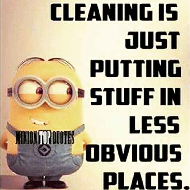 cleaning is just putting stuff in less obvious places
