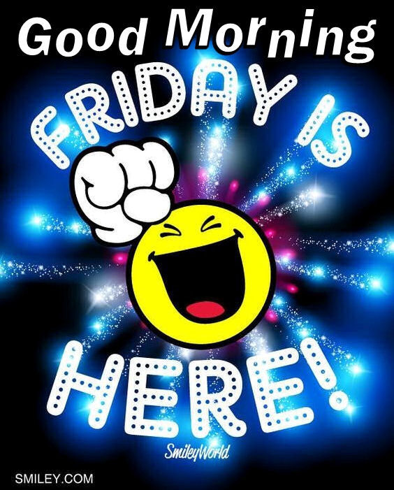 good morning friday is here pictures photos and images for facebook