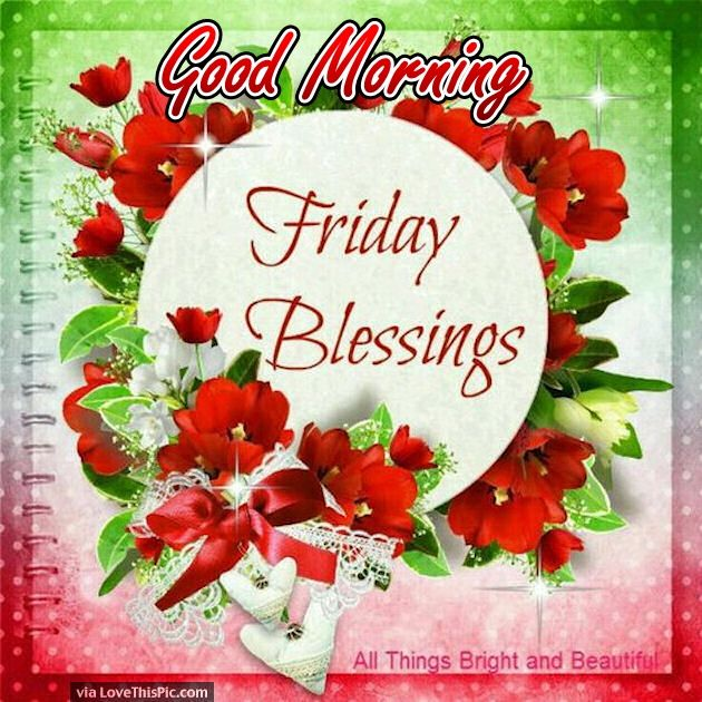 Good Morning Blessings Friday : Friday blessings good morning with roses pictures photos