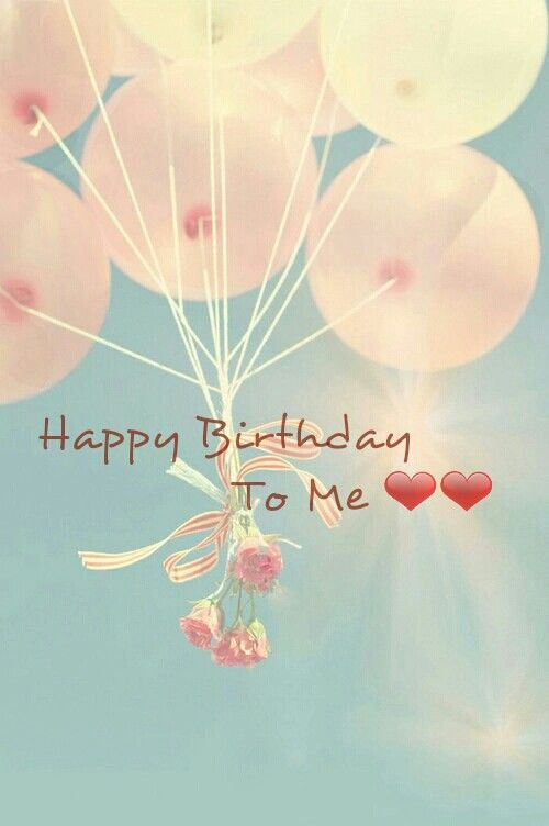 Happy Birthday To Me Pictures, Photos, and Images for ...