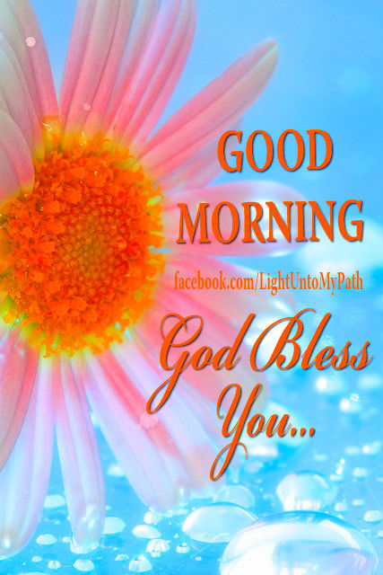 Good Morning Love God Bless You : Good morning god bless you spring quote pictures photos and images for facebook tumblr