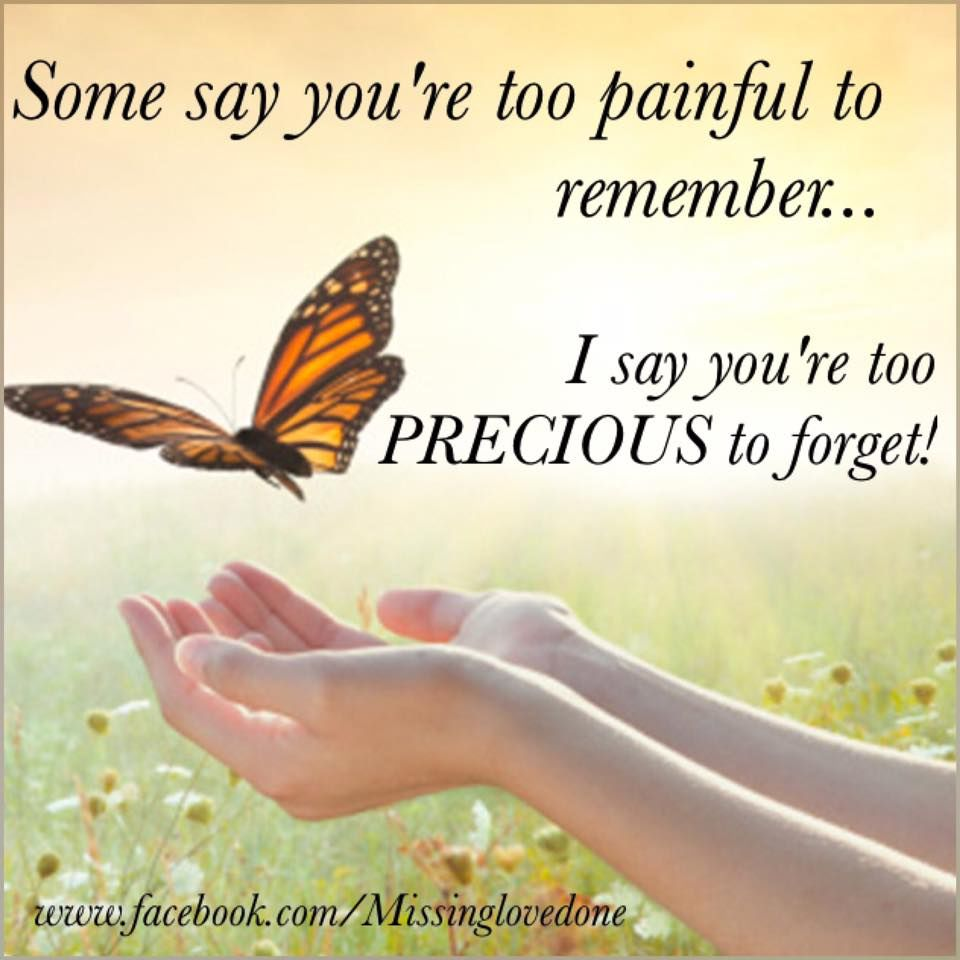 You Are To Precious To Forget Pictures, Photos, and Images ...