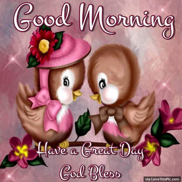 Good Morning Have A Great Day God Bless Quote