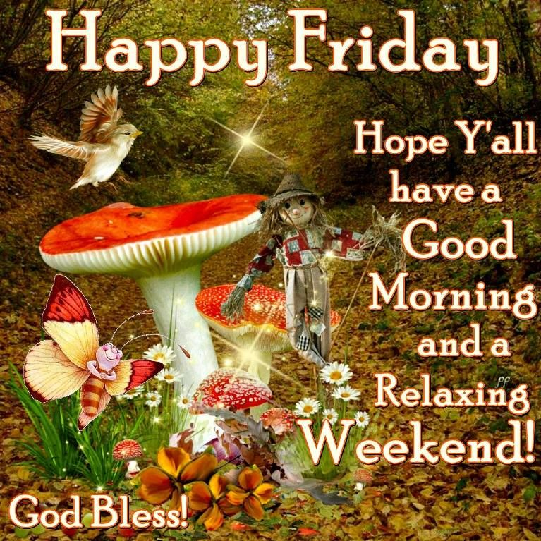 Happy friday have a good morning and weekend pictures photos and happy friday have a good morning and weekend m4hsunfo