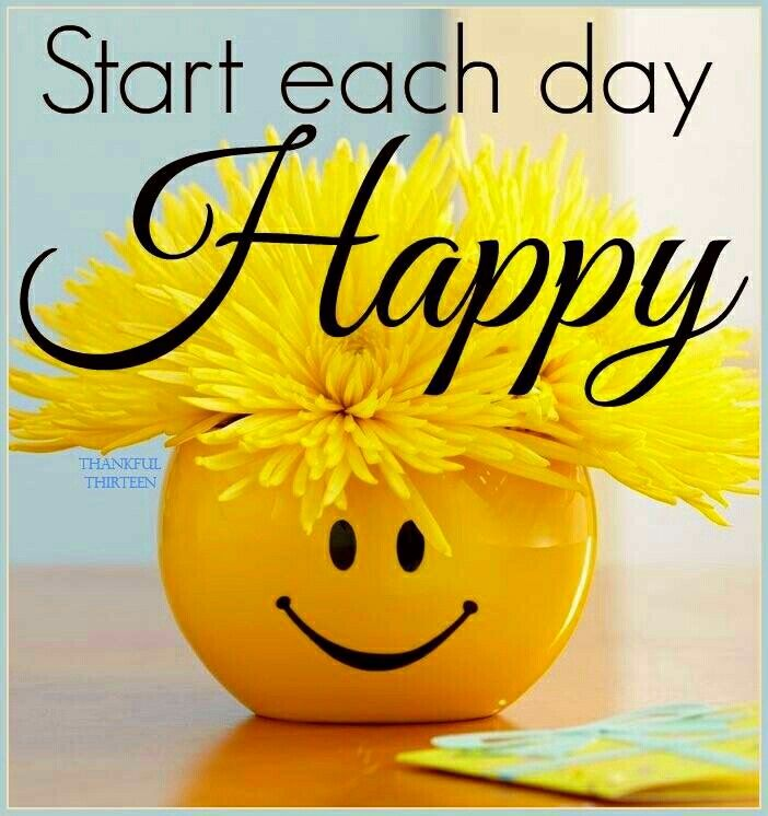 Happy Day Quotes Endearing Start Each Day Happy Quote Pictures Photos And Images For