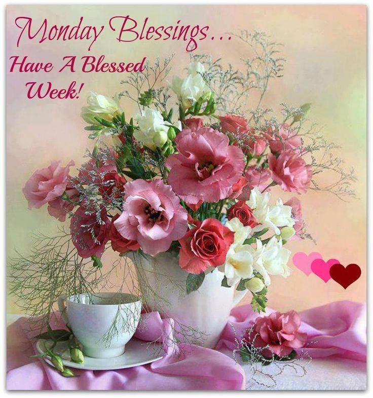 Monday Blessings Have A Great Week Pictures, Photos, and Images ...