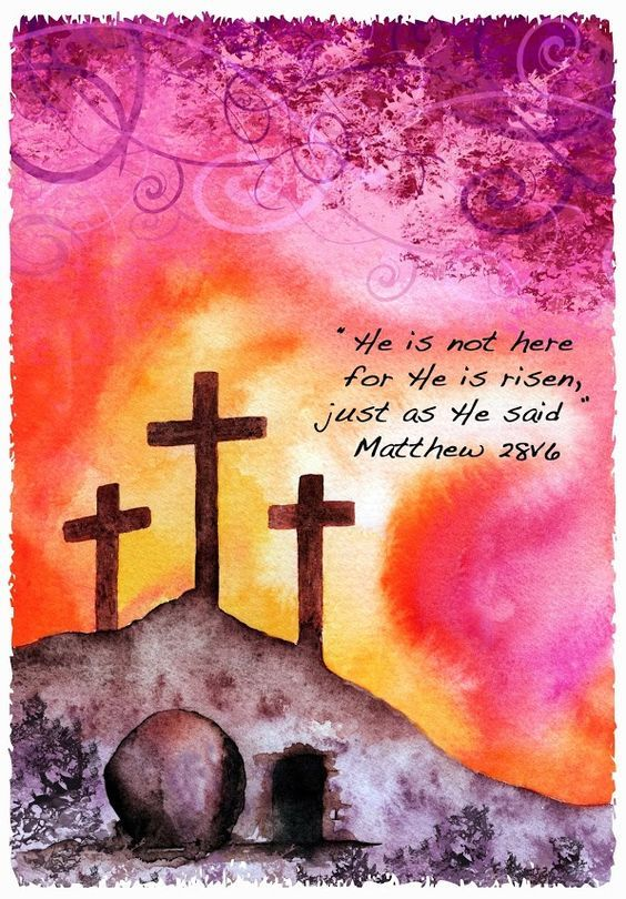 He Is Not Here For He Is Risen Just As He Said Pictures