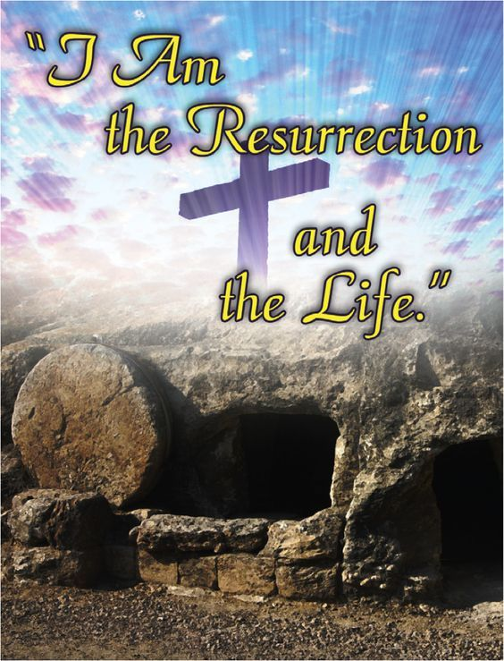 The Life Of Adventure: I Am The Resurrection And The Life Pictures, Photos, And