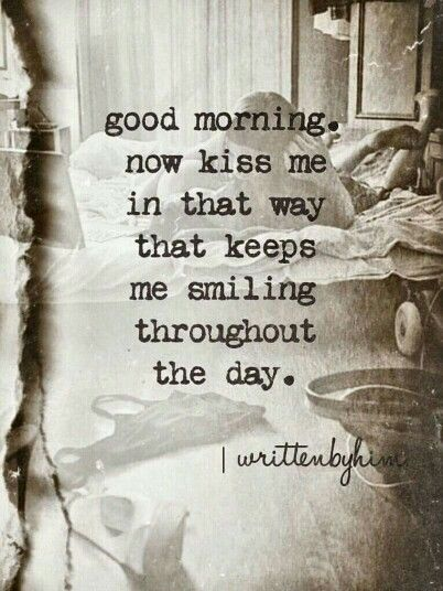 Good Morning Sunday Kiss Images : Good morning now kiss me pictures photos and images for