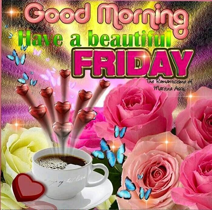 good morning have a beautiful friday quote with coffee