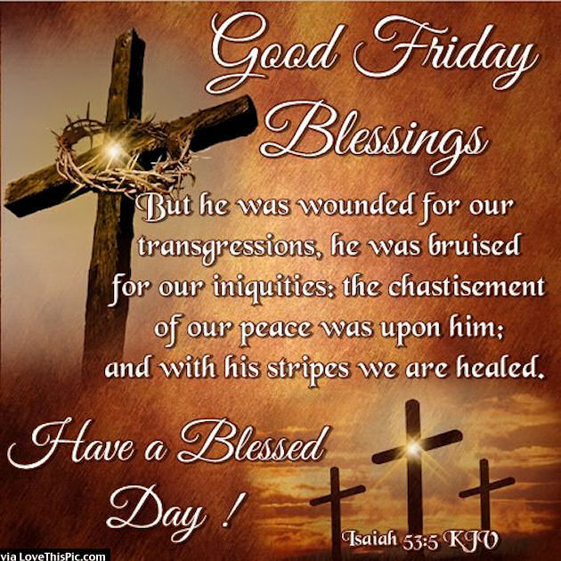Good Friday Blessings Pictures, Photos, And Images For