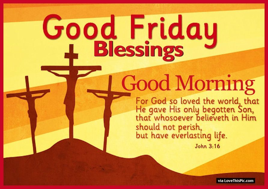 Good Morning Blessings Friday : Good friday blessings morning pictures photos and