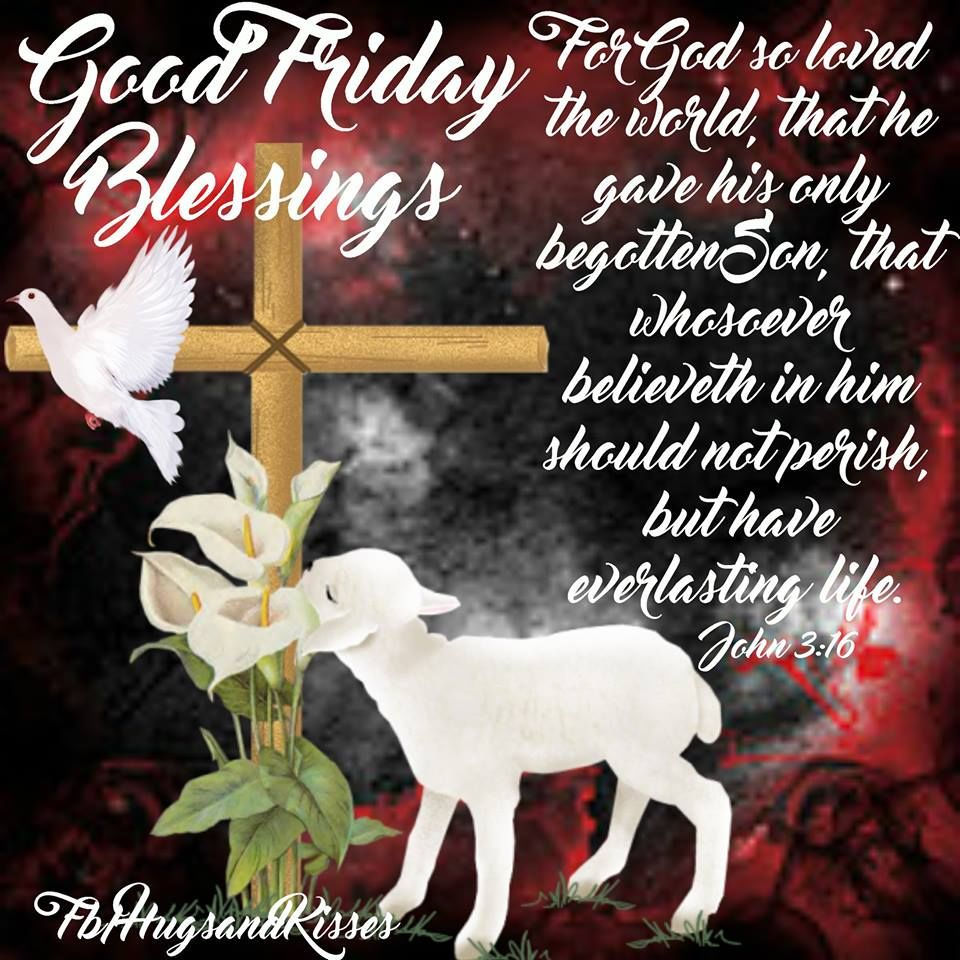 LoveThisPicGood Friday Blessings QuoteFollow Us