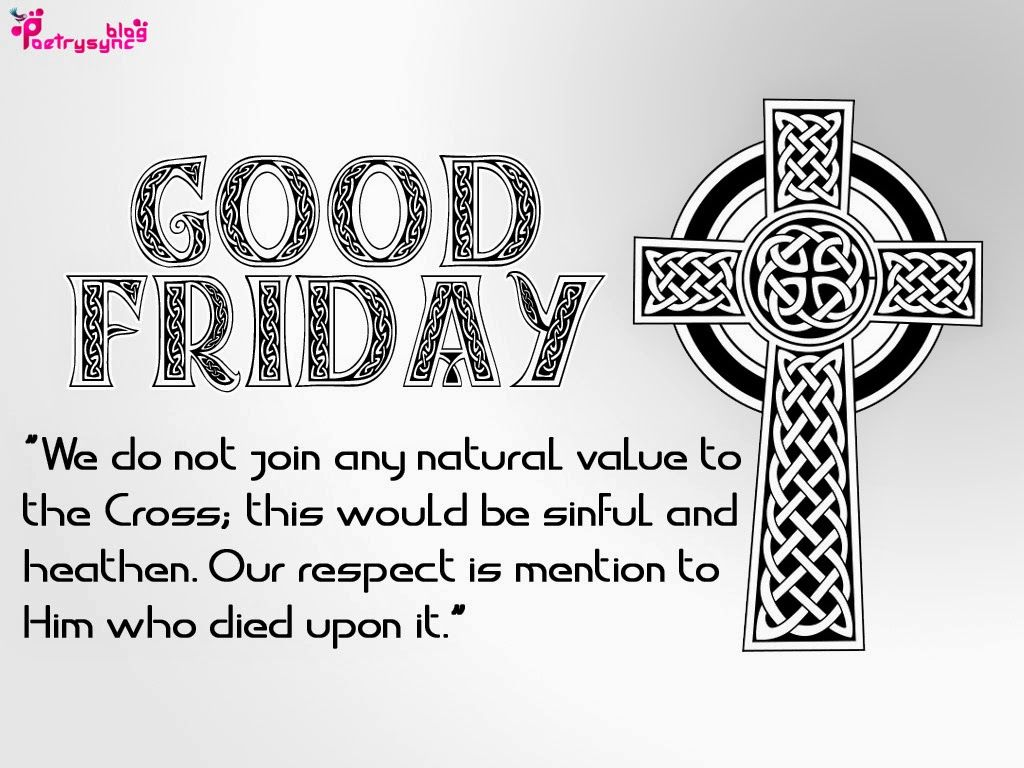 What not to do on Good Friday 32
