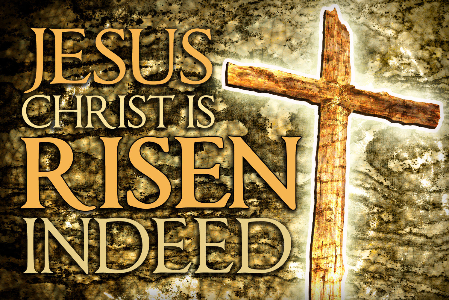 Jesus Christ Is Risen Indeed Pictures Photos And Images