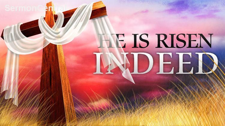 He Is Risen Indeed Pictures Photos And Images For