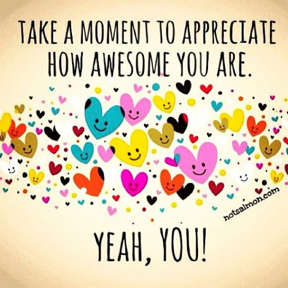 You Are Awesome: Take A Moment To Appreciate How Awesome You Are...Yeah