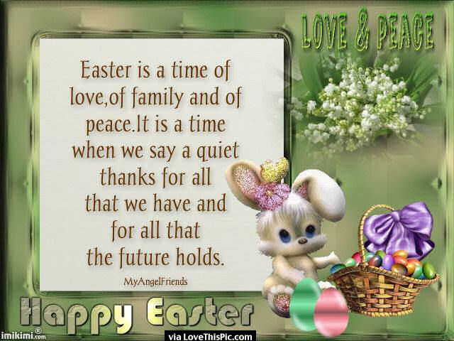 Easter Is A Time Of Love Family And Peace Pictures, Photos