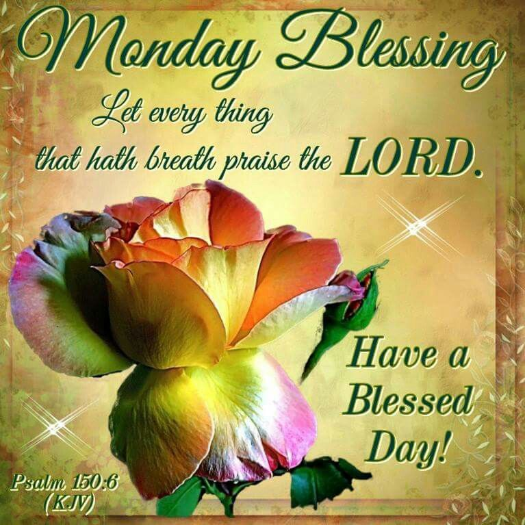 Monday blessings praise the lord pictures photos and - Monday blessings quotes and images ...