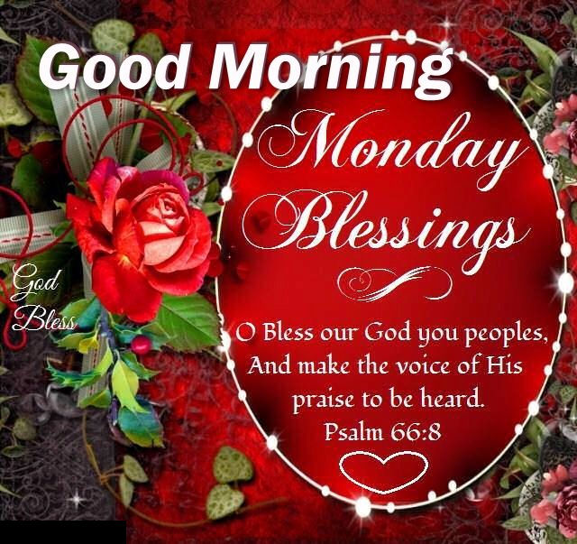 Monday Blessings Good Morning Quote Pictures, Photos, and ...