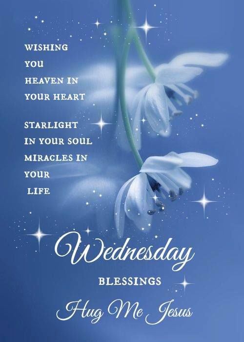 Wednesday Blessings Hug Me Jesus Pictures Photos And
