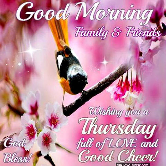 Good Morning Family And Friends Happy Thursday Pictures Photos
